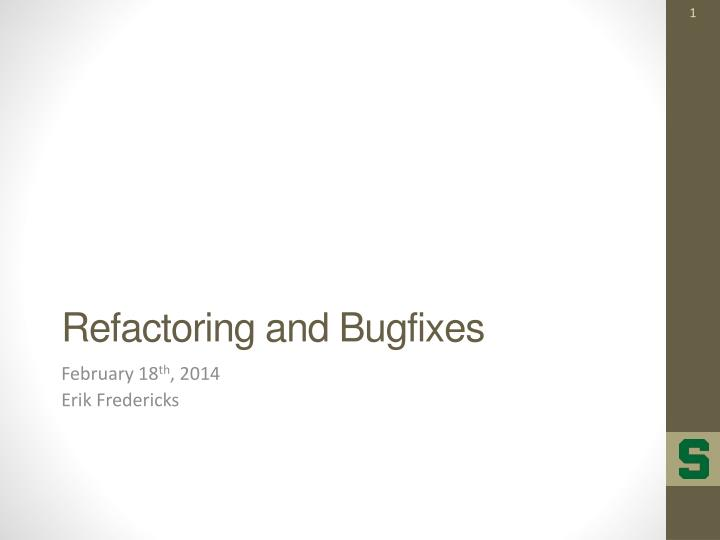 Refactoring and bugfixes