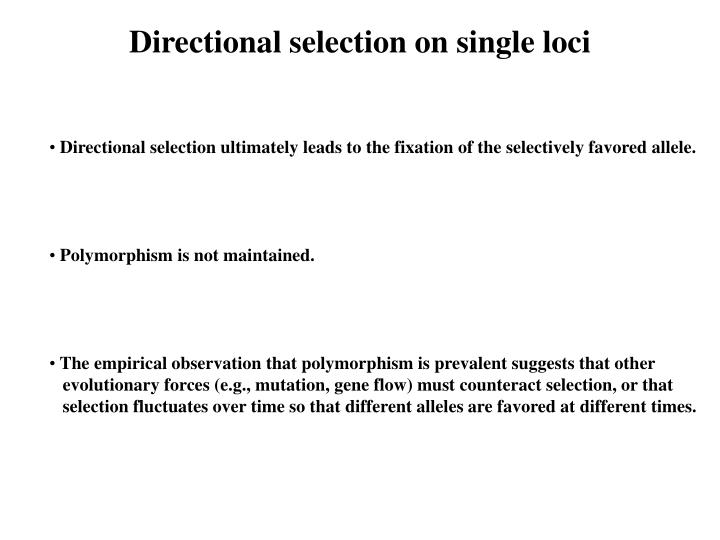 Directional selection on single loci