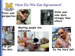 how do we get agreement
