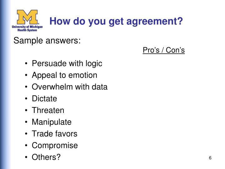 How do you get agreement?