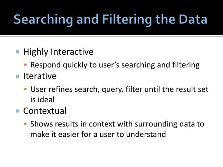 Searching and Filtering the Data