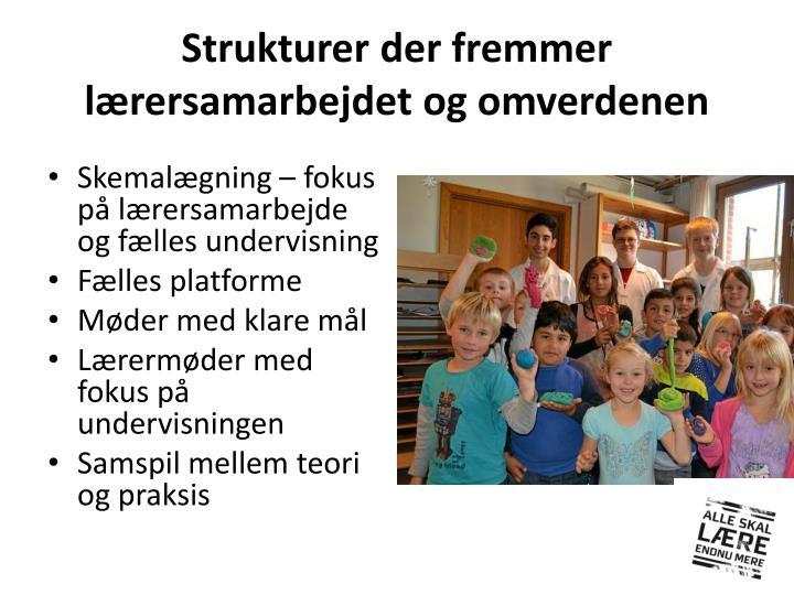Strukturer der fremmer lærersamarbejdet og omverdenen