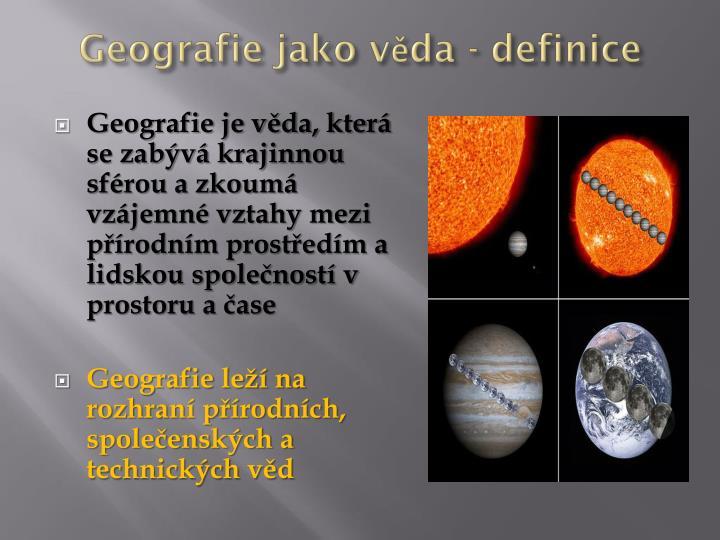 Geografie jako věda - definice