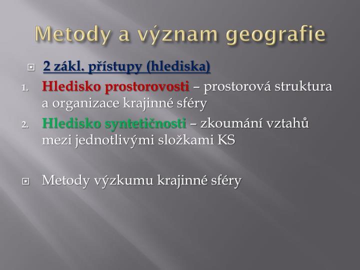 Metody a význam geografie