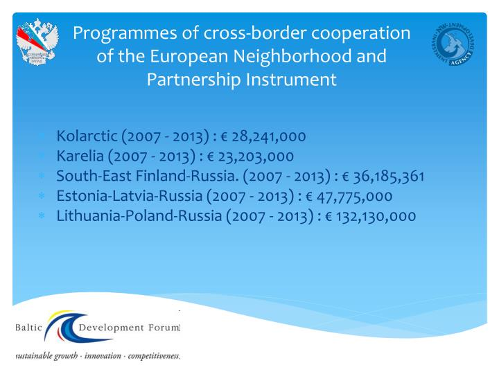 Programmes of cross-border cooperation of the European Neighborhood and Partnership Instrument