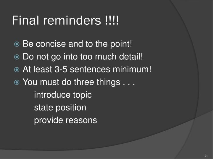 Final reminders !!!!