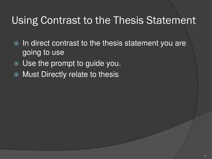 Using Contrast to the Thesis Statement