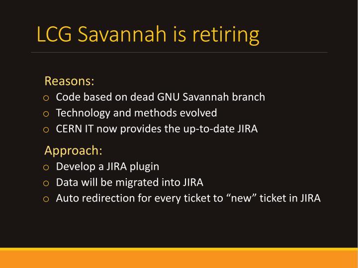 LCG Savannah is retiring