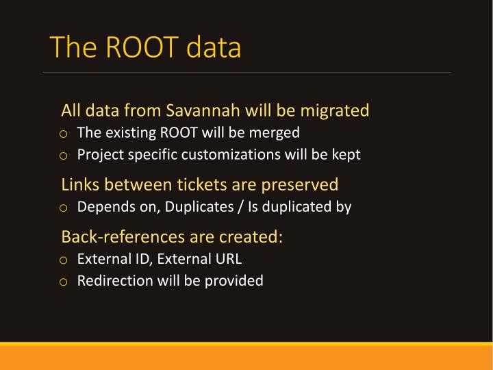 The ROOT data