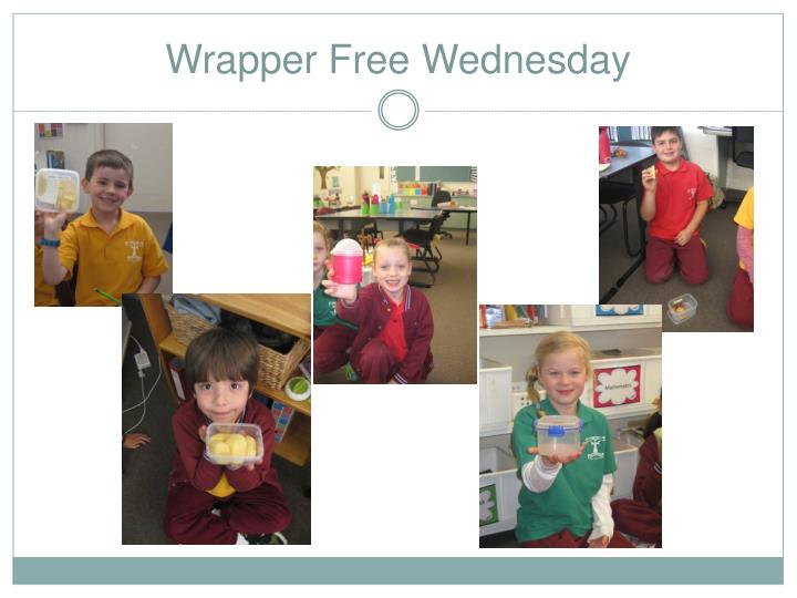 Wrapper Free Wednesday