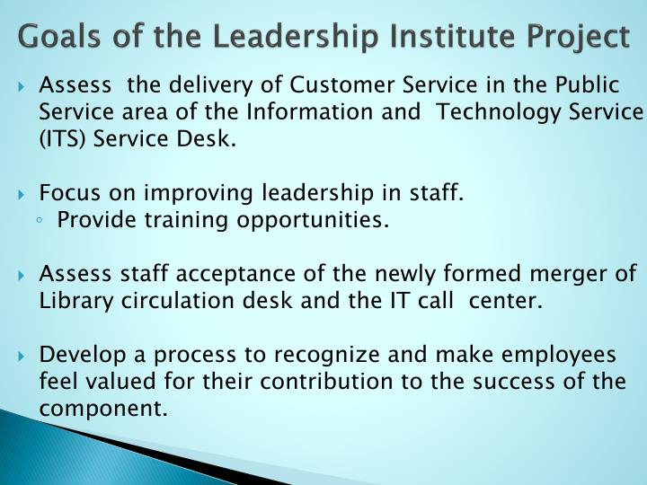 Goals of the Leadership Institute Project