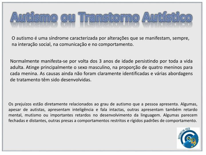 Autismo ou Transtorno
