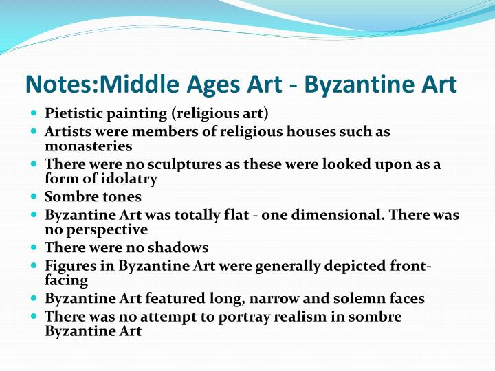 Notes middle ages art byzantine art