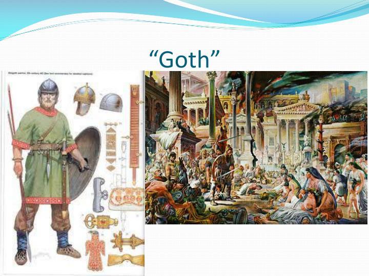 """""""Goth"""""""