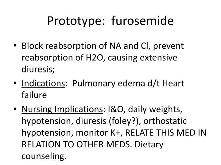 Prototype:  furosemide