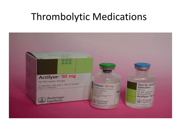 Thrombolytic Medications
