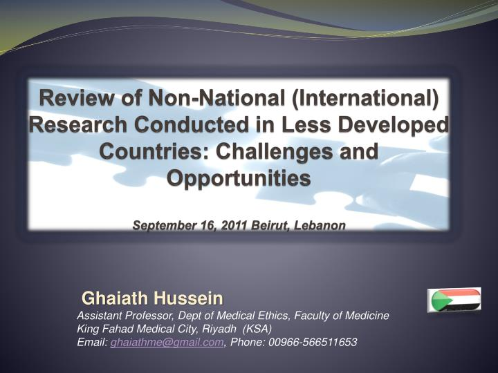 Review of Non-National (International) Research Conducted in Less Developed Countries: Challenges an...