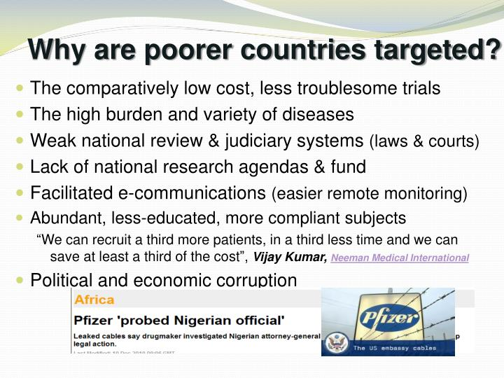 Why are poorer countries targeted?