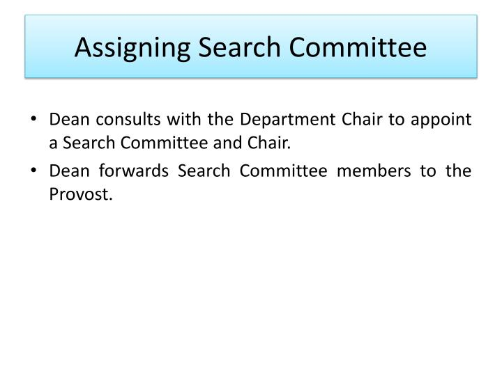 Assigning Search Committee