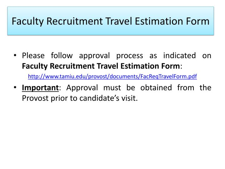 Faculty Recruitment Travel Estimation Form