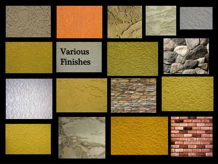 Various Finishes