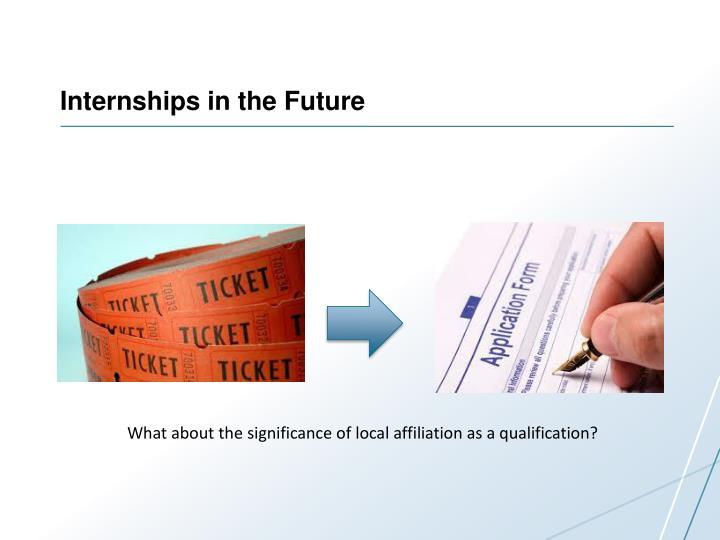 Internships in the Future