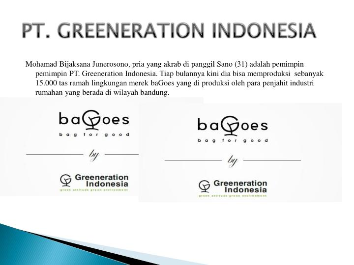 PT. GREENERATION INDONESIA