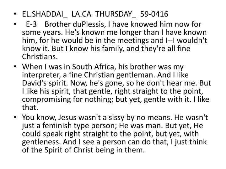 EL.SHADDAI_  LA.CA  THURSDAY_  59-0416