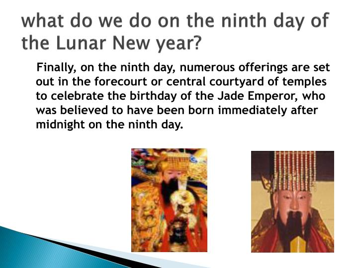 what do we do on the ninth day of the Lunar New year?
