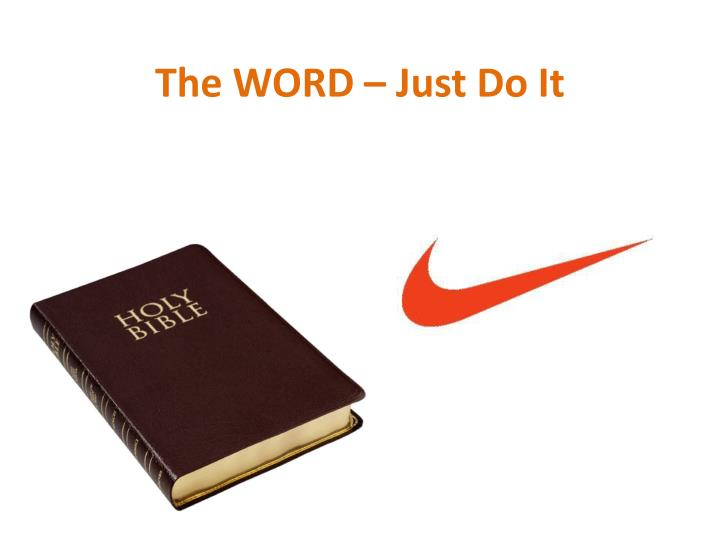 The word just do it