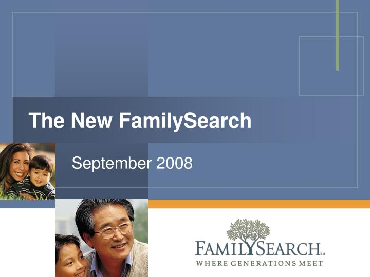 The New FamilySearch
