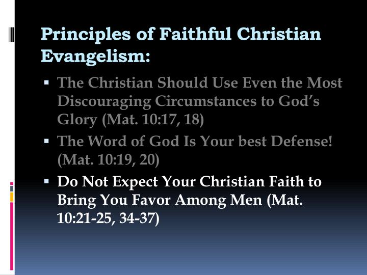 Principles of Faithful Christian Evangelism: