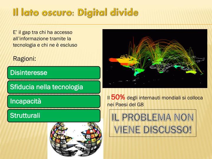 Il lato oscuro: Digital divide