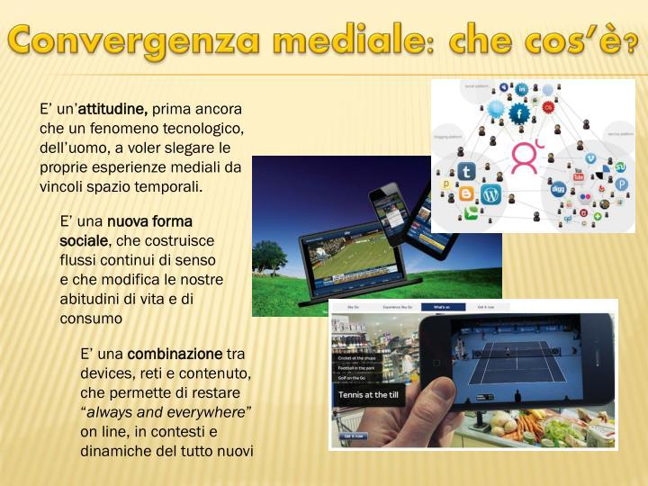 Convergenza mediale: che cos'è?