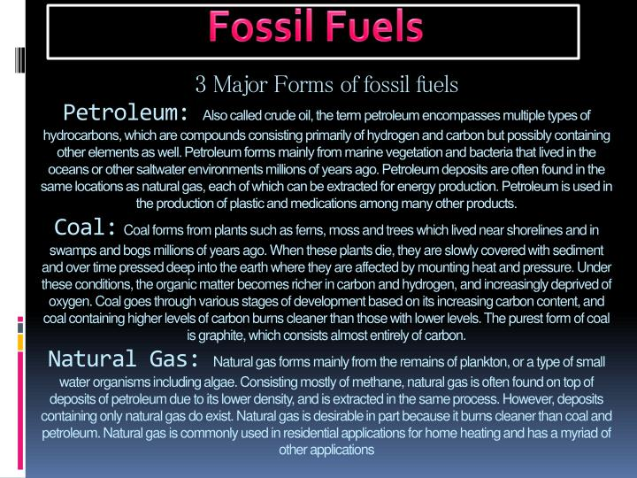 3 Major Forms of fossil fuels