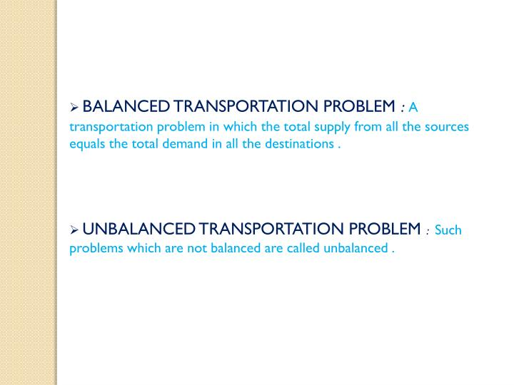 BALANCED TRANSPORTATION PROBLEM