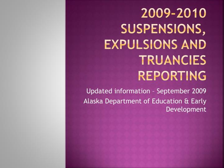 2009 2010 suspensions expulsions and truancies reporting