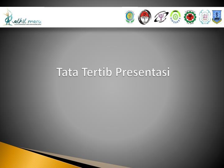Tata Tertib Presentasi