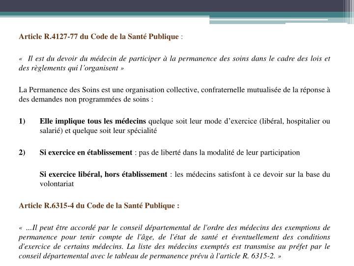 Article R.4127-77 du Code de la Santé Publique