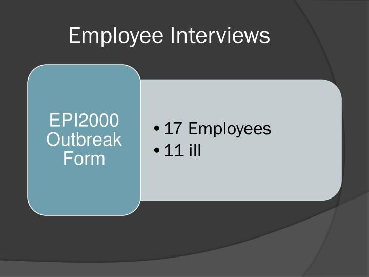 Employee Interviews