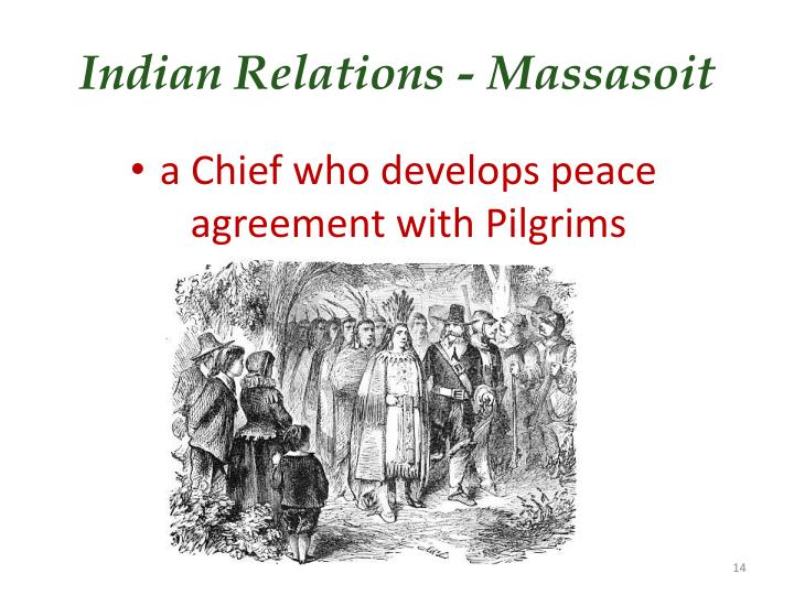 Indian Relations - Massasoit
