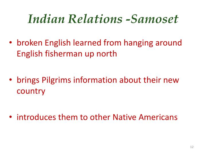 Indian Relations -Samoset