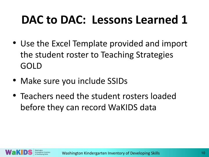 DAC to DAC:  Lessons Learned 1