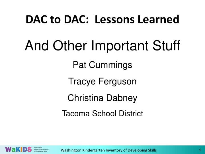 DAC to DAC:  Lessons Learned