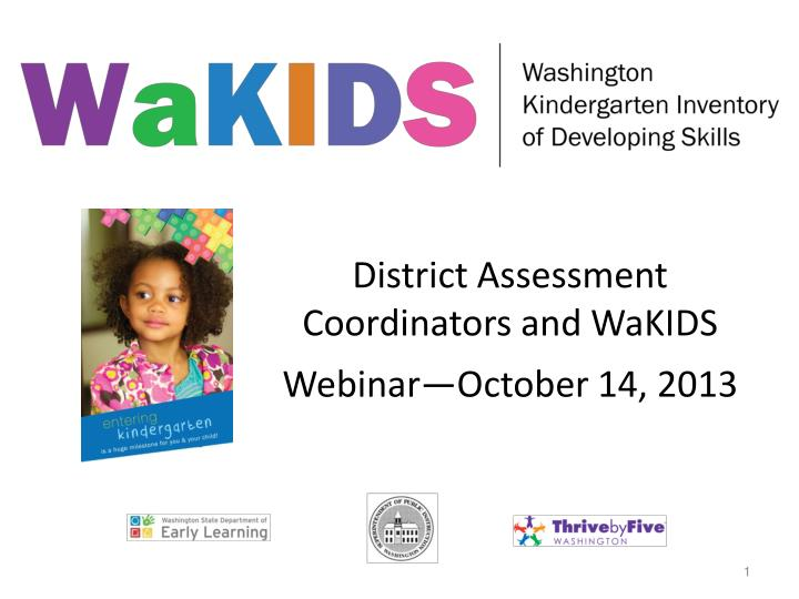 District Assessment Coordinators and WaKIDS