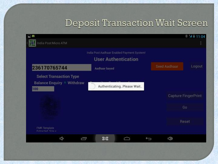 Deposit Transaction Wait Screen