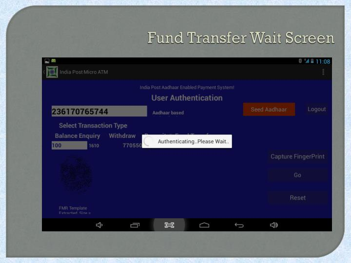 Fund Transfer Wait Screen