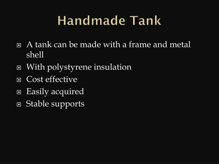 Handmade Tank