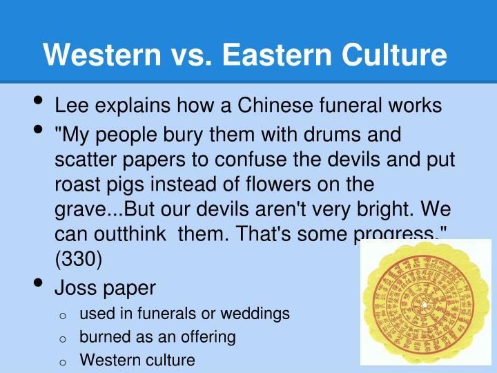 Western vs. Eastern Culture