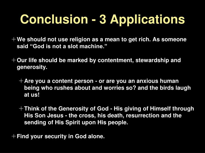 Conclusion - 3 Applications